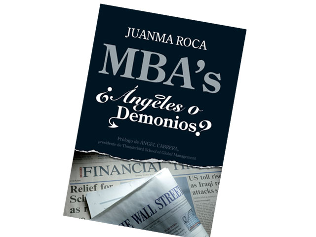 LIBRO: MBA's ¿ángeles o demonios?
