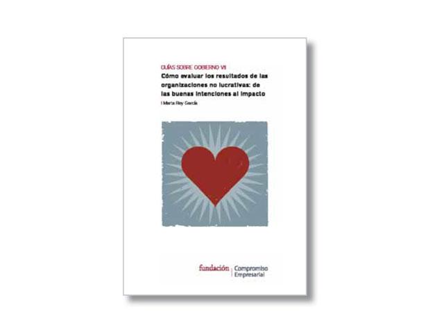 Guía sobre gobierno VII. Cómo evaluar los resultados de las organizaciones no lucrativas