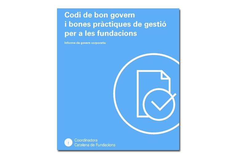 El sector fundacional catalán se adelanta a la ley y publica el primer Código de Buen Gobierno